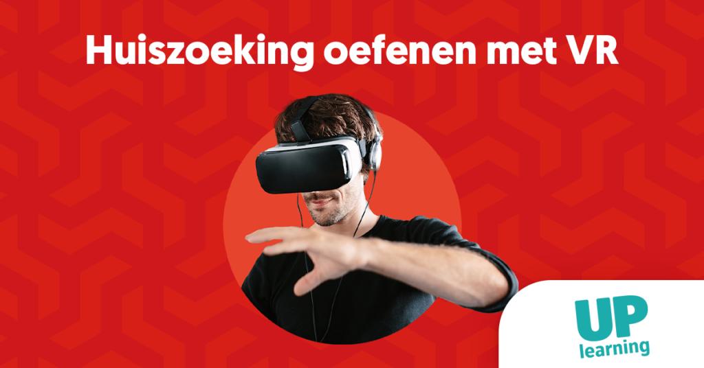 Virtual Reality case   Huiszoekingen oefenen   UP learning